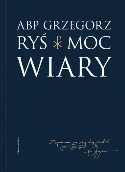 Moc wiary - Grzegorz Ryś | okładka