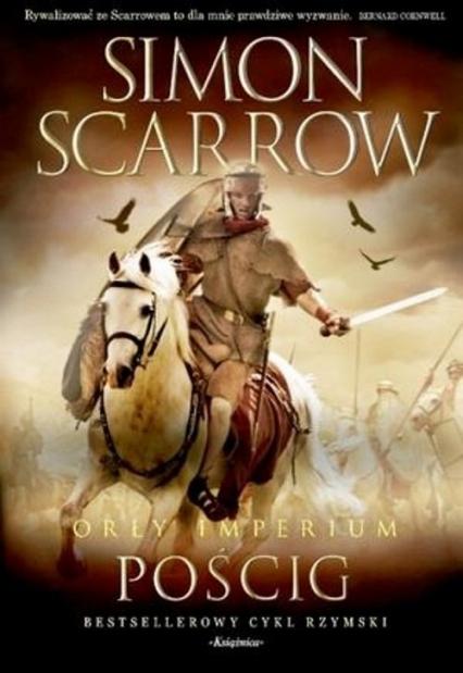 Orły imperium 5 Pościg - Simon Scarrow | okładka