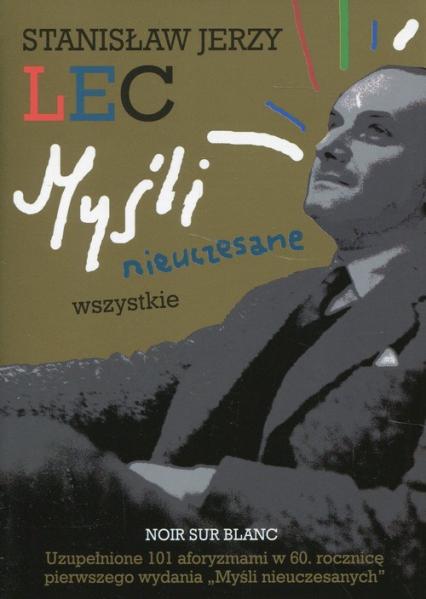 Myśli nieuczesane Wszystkie - Lec Stanisław Jerzy | okładka