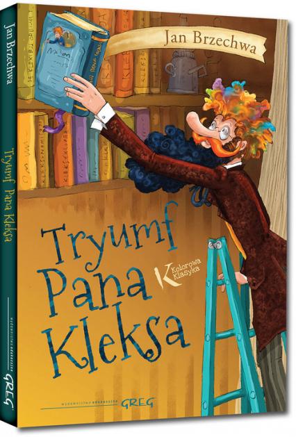 Tryumf Pana Kleksa - Jan Brzechwa | okładka