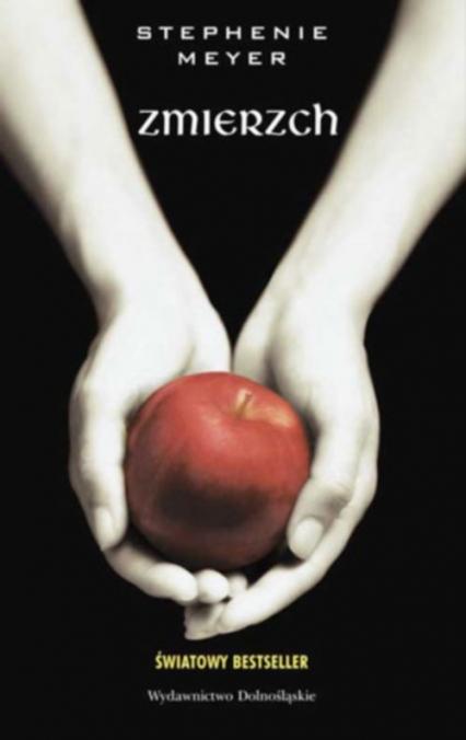 Zmierzch - Stephenie Meyer   okładka