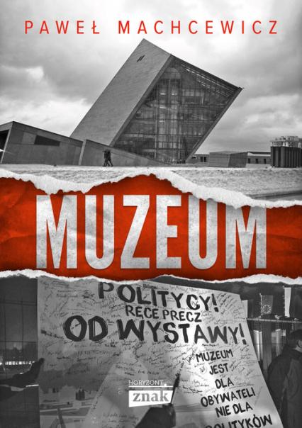 Muzeum - Paweł Machcewicz | okładka