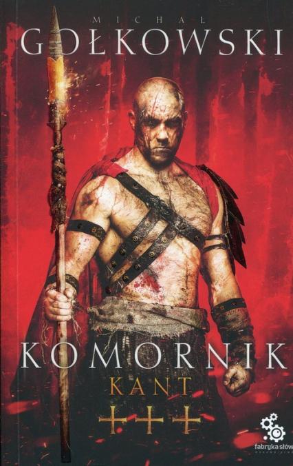 Komornik Tom 3 Kant - Michał Gołkowski | okładka