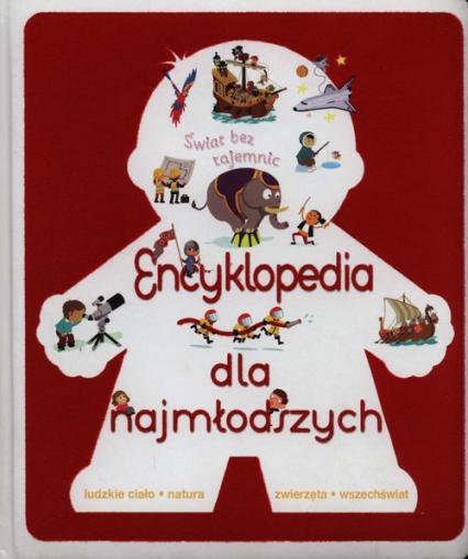 Encyklopedia dla najmłodszych Świat bez tajemnic -    okładka