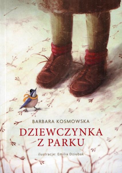 Dziewczynka z parku - Barbara Kosmowska | okładka