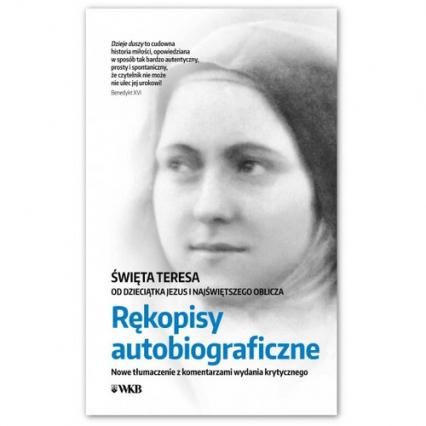 Rękopisy autobiograficzne Nowe tłłumaczenie z komentarzami wydania krytycznego -  | okładka
