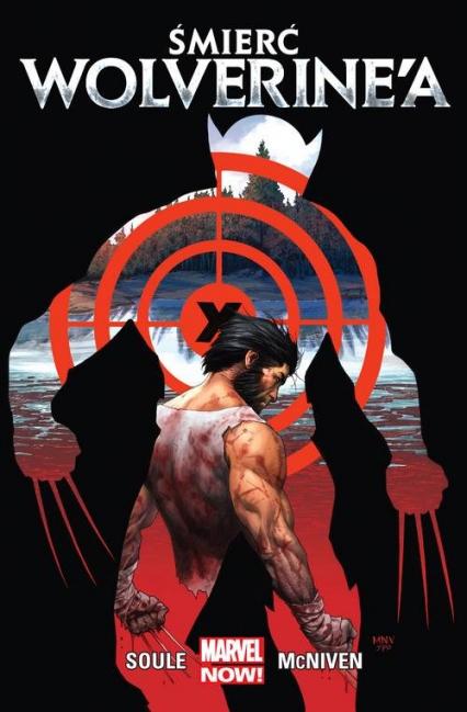 Śmierć Wolverine'a - Soule Charles, McNiven Steve | okładka