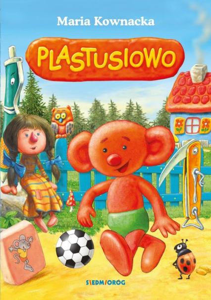 Plastusiowo - Maria Kownacka | okładka