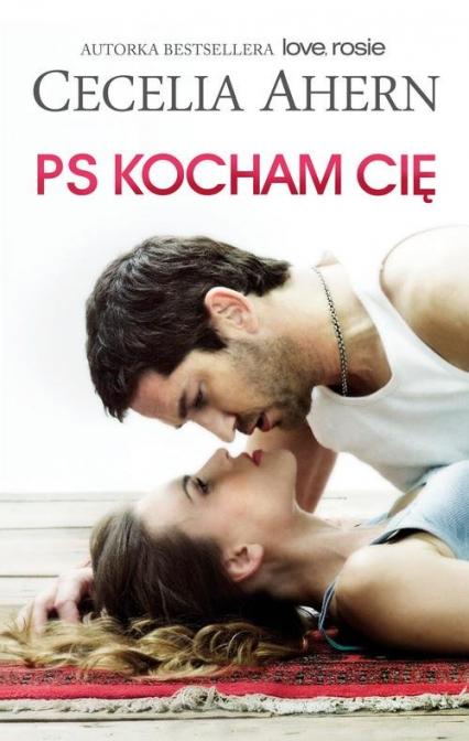 PS Kocham Cię - Cecelia Ahern   okładka