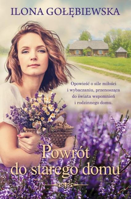 Powrót do starego domu - Ilona Gołębiewska | okładka