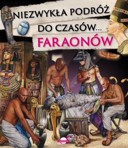 Niezwykła podróż do czasów faraonów -    okładka