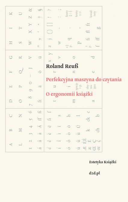 Perfekcyjna maszyna do czytania O ergonomii książki - Roland Reub | okładka