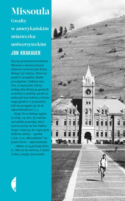 Missoula Gwałty w amerykańskim miasteczku uniwersyteckim - Jon Krakauer | okładka