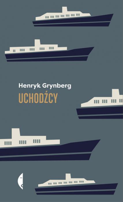 Uchodźcy - Henryk Grynberg | okładka