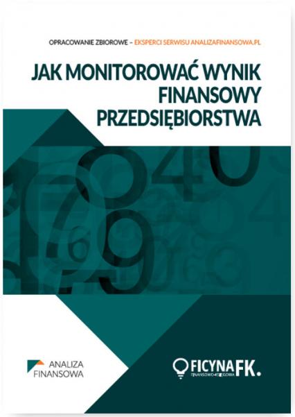 Jak monitorować wynik finansowy przedsiębiorstwa - zbiorowa Praca | okładka