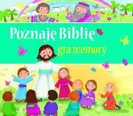 Poznaję Biblię Gra memory - zbiorowa Praca | okładka