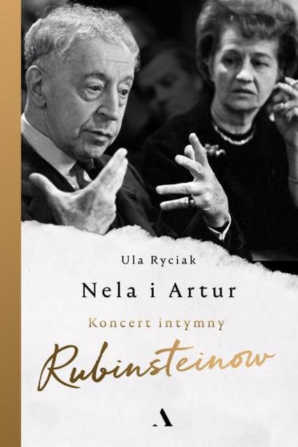 Nela i Artur Koncert intymny Rubinsteinów - Ula Ryciak | okładka