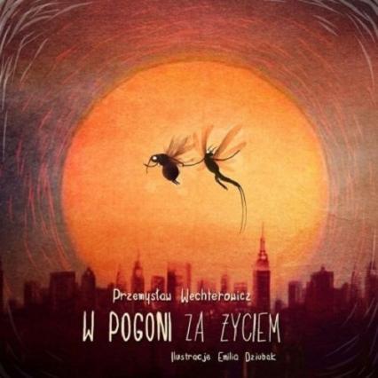 W pogoni za życiem - Przemysław Wechterowicz   okładka