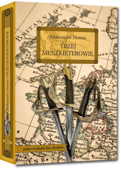 Trzej muszkieterowie - Aleksander Dumas   okładka