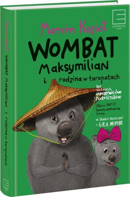 Wombat Maksymilian i rodzina w tarapatach - Marcin Kozioł | okładka