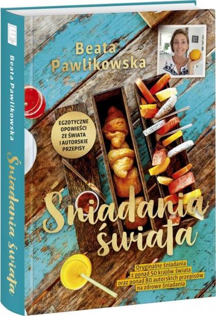 Śniadania świata - Beata Pawlikowska | okładka