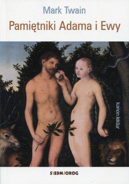Pamiętniki Adama i Ewy - Mark Twain | okładka