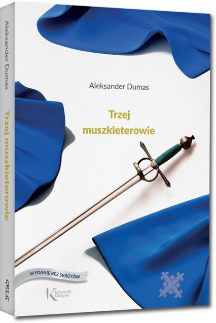 Trzej muszkieterowie - Aleksander Dumas | okładka