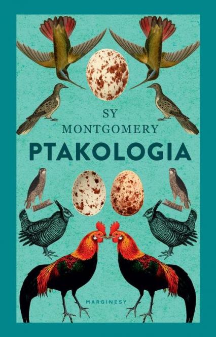 Ptakologia - Sy Montgomery | okładka