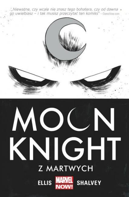 Moon Knight Tom 1 Z martwych - Ellis Warren, Shalvey Declan | okładka