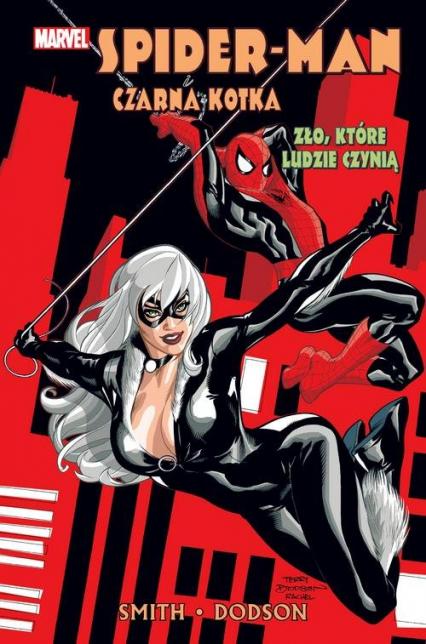 Spider-Man i Czarna Kotka Zło które ludzie czynią - Smith Kevin, Dodson Terry | okładka