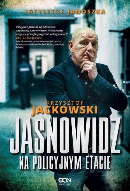 Jasnowidz na policyjnym etacie - Jackowski Krzysztof, Janoszka Krzysztof | okładka