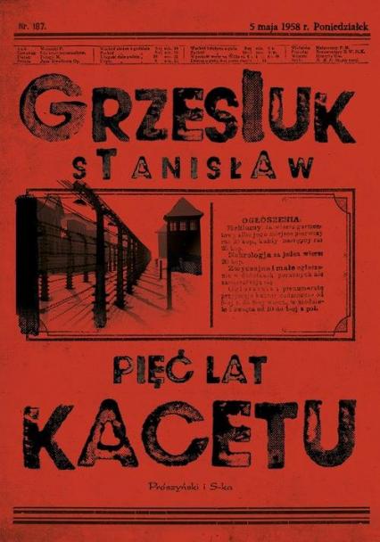 Pięć lat kacetu - Stanisław Grzesiuk | okładka