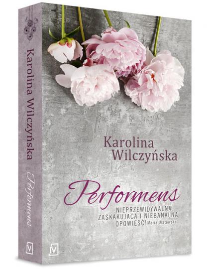 Performens - Karolina Wilczyńska | okładka