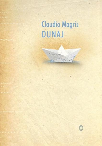 Dunaj - Claudio Magris   okładka