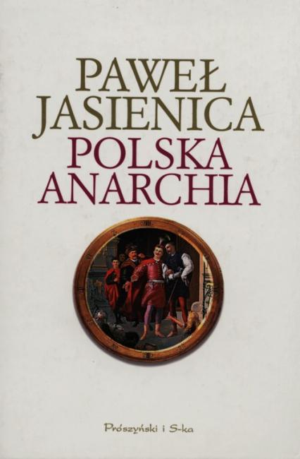 Polska anarchia - Paweł Jasienica | okładka