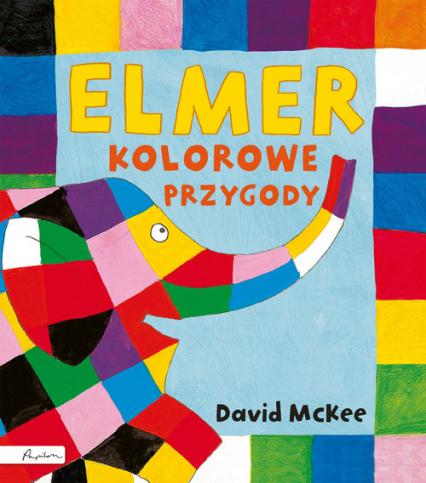 Elmer Kolorowe przygody - David McKee | okładka