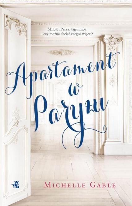 Apartament w Paryżu - Michelle Gable | okładka