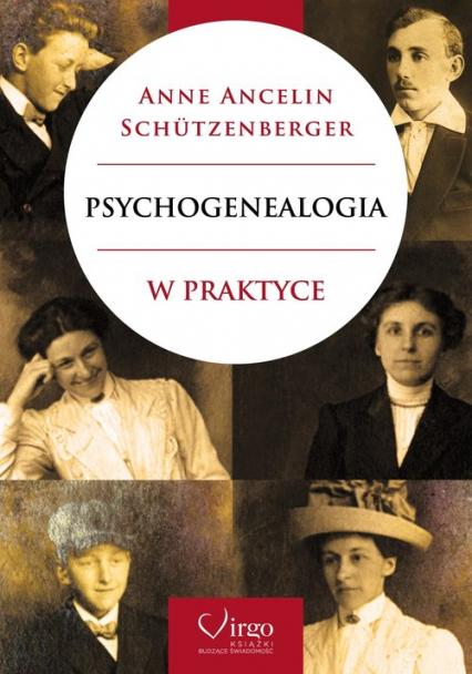 Psychogenealogia w praktyce - Ancelin Schutzenberger Anne   okładka