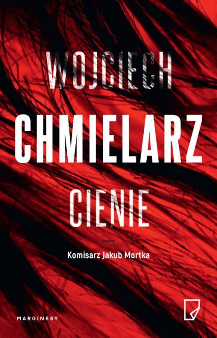 Cienie - Wojciech Chmielarz | okładka