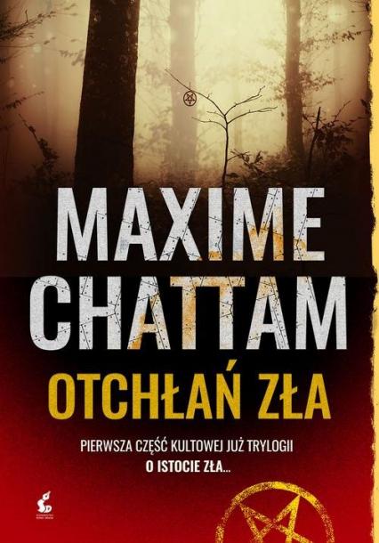 Otchłań zła - Maxime Chattam   okładka