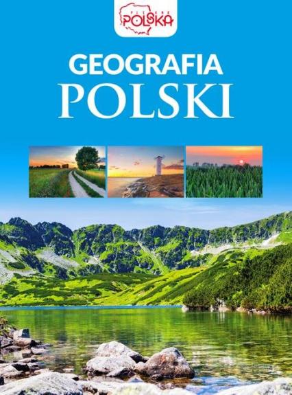 Geografia Polski - zbiorowe opracowanie | okładka