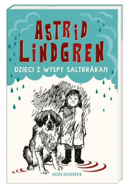 Dzieci z wyspy Saltkrakan - Astrid Lindgren | okładka