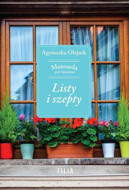 Listy i szepty Mansarda pod Aniołami - Agnieszka Olejnik | okładka