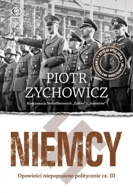 Niemcy Opowieści niepoprawne politycznie cz.III - Piotr Zychowicz | okładka