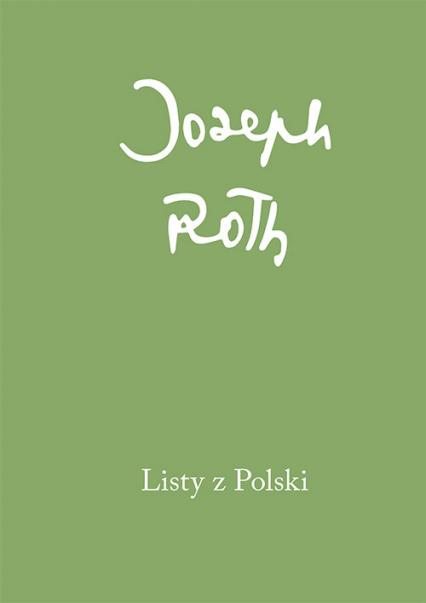Listy z Polski - Joseph Roth | okładka