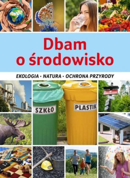 Dbam o środowisko - Karolina Matoga | okładka