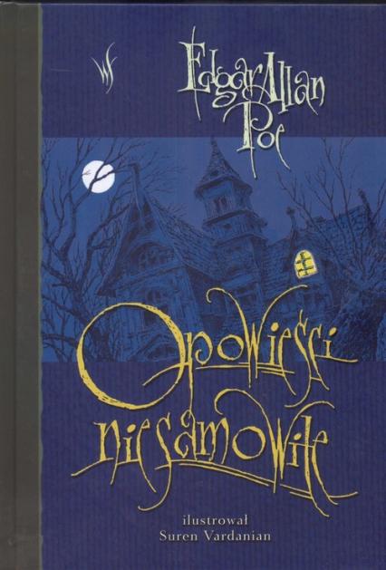 Opowieści niesamowite - Poe Edgar Allan | okładka