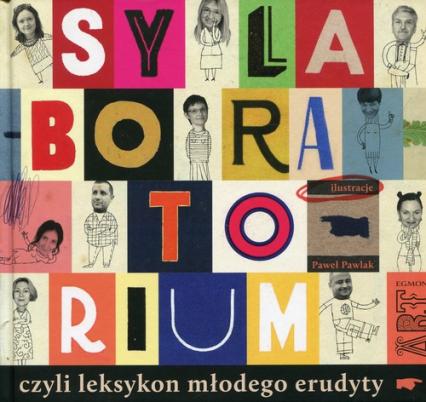Sylaboratorium czyli leksykon młodego erudyty -  | okładka