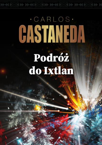 Podróż do Ixtlan - Carlos Castaneda | okładka