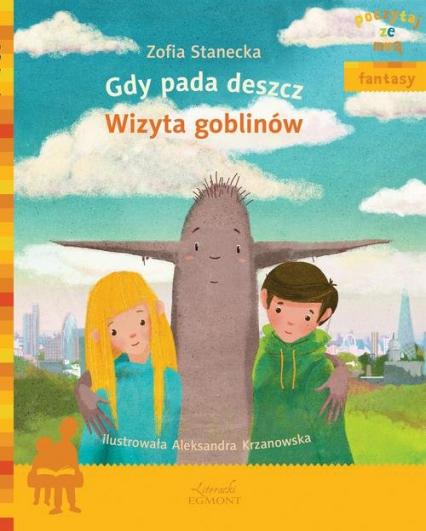 Gdy pada deszcz Wizyta Goblinów - Zofia Stanecka | okładka